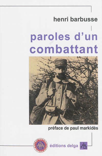 Paroles d'un combattant Barbusse Henri Delga